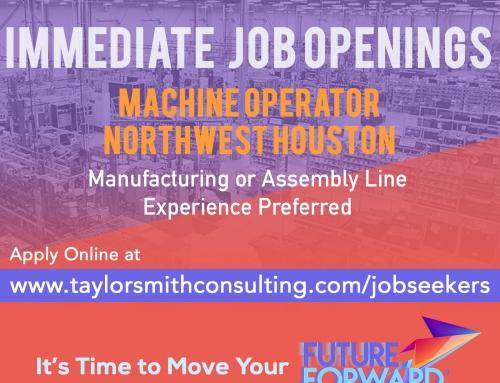 Immediate Openings for Machine Operator in NW Houston