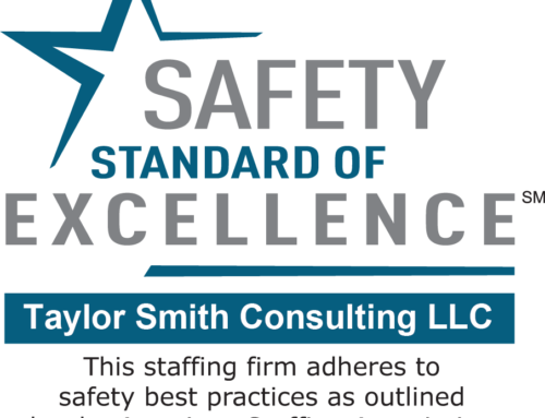 Taylor Smith Consulting Earns Safety Standard of Excellence Mark