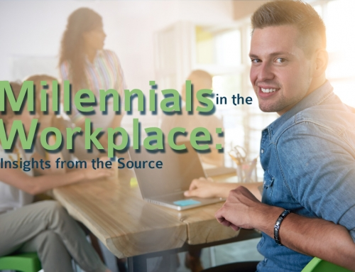 Millennials in the Workplace: Insight from the Source