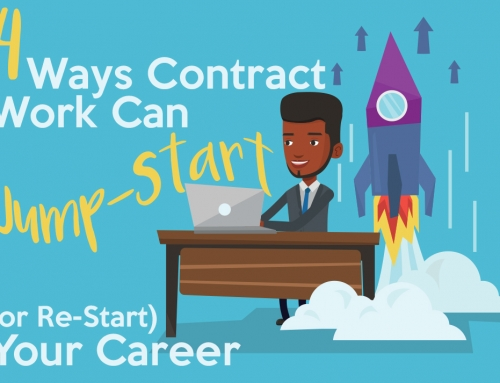 4 Ways Contract Work Can Jump-Start (or Re-Start) Your Career
